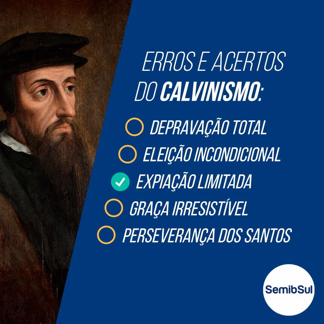 Uma análise do Calvinismo (Entre o Calvinismo e o Arminianismo – Parte 1) – Semib Podcast #15