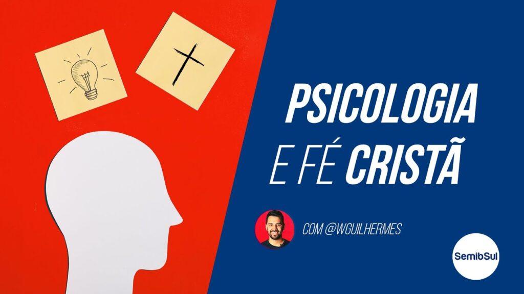 Psicologia e Fé Cristã – Semib Podcast #25